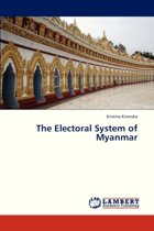 The Electoral System of Myanmar