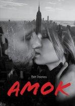 Amok - een verhaal over passionele liefde, verscheurend afscheid en onverwoestbare vriendschap.