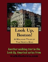 A Walking Tour of the Boston's North End