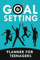 Goal Setting Planner for Teenagers