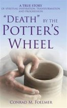 Death by the Potter's Wheel