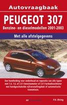 Vraagbaak Peugeot 307 deel Benzine- en dieselmodellen 2001-2003