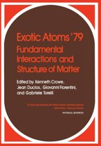 Exotic Atoms '79 Fundamental Interactions and Structure of Matter
