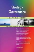 Strategy Governance a Complete Guide - 2020 Edition
