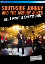 Southside Johnny & The Asbury Jukes - All I Want Is Everything (Live At Rockpalast)