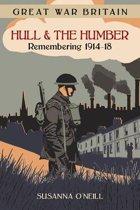 Great War Britain Hull and the Humber