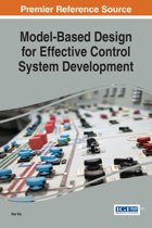 Model-Based Design for Effective Control System Development