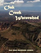 Legacy of the Oak Creek Watershed