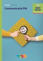 Traject Welzijn - Communicatie PW