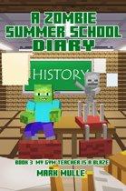 A Zombie Summer School Diary, Book 3: My Gym Teacher is a Blaze