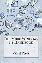 The More Windows 8.1 Handbook