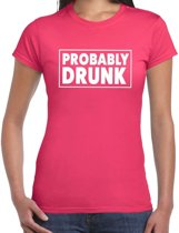 Oktoberfest - Probably drunk drank fun t-shirt roze voor dames - drankjes drink shirt kleding 2XL