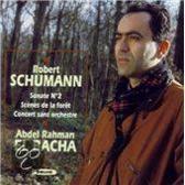 Schumann: Sonate no 2, Scenes de la foret, etc