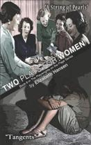 Two Plays for Women