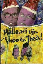 Hallo, wij zijn Theo en Thea
