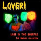 Lost In The Shuffle! The Singles
