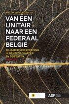 Van een unitair naar een federaal België