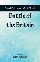 Great Battles of World War Two - Battle of the Britain