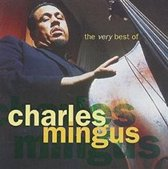 The Very Best Of Charles Mingus