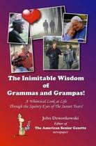 The Inimitable Wisdom of Grammas and Grampas!