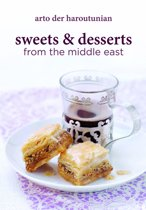 Sweets and Desserts from the Middle East
