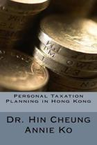 Personal Taxation Planning in Hong Kong