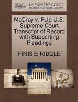 McCray V. Fulp U.S. Supreme Court Transcript of Record with Supporting Pleadings