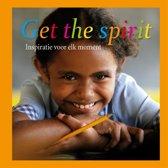Get the Spirit. Inspiratie voor elk moment