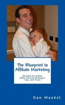 The Blueprint to Affiliate Marketing