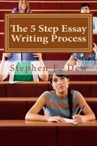 The 5 Step Essay Writing Process