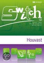 Switch a - module 7 - houvast