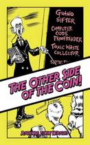The Other Side of the Coin!
