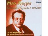 Max Reger: Orgelwerke Vol. 2