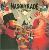 The Masquerade: Mixed by Claptone