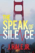 The Speak of Silence