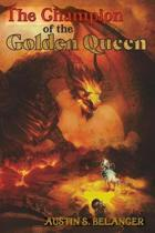 The Champion of the Golden Queen