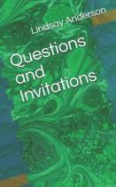 Questions and Invitations