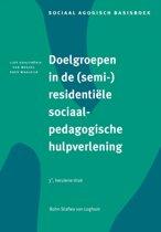 Sociaal agogisch basiswerk - Doelgroepen in (semi-)residentiele sociaalpedagogische hulpverlening