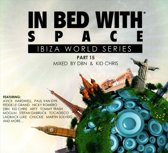 In Bed With Space Part 15