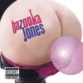 Bazooka Jones