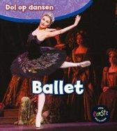 Dol op dansen - Ballet