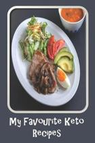 My Favorite Keto Recipes: Blank Recipe Book - A Great Gift - Collect The Recipes You Love To Cook