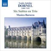 Dornel: Six Suittes En Trio