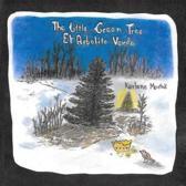 The Little Green Tree/El Arbolito Verde