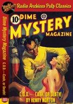 Dime Mystery Magazine - C.O.D. — Cash, o