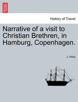 Narrative of a Visit to Christian Brethren, in Hamburg, Copenhagen.