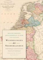 Wandelingen der Neederlanden. Hedendaagse voetreizen door historisch Nederland