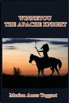 Winnetou, the Apache Knight