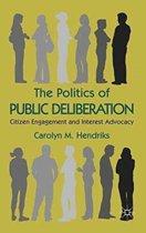 The Politics of Public Deliberation