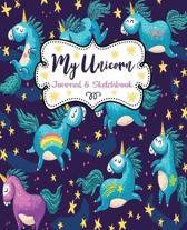 My Unicorn Journal & Sketchbook: Cute Unicorn Journal - Composition Notebook & Sketchbook for Girls - Doodle - Drawing - Sketch Book - Doodling - Line